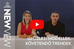 HFDA Academy: New View   13. epizód   Új üzleti modellek, követendő trendek