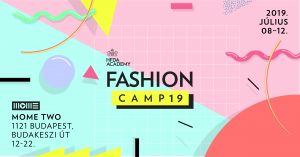 HFDA x MOME bemutatja: FASHION CAMP19